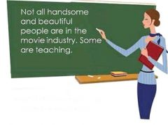 Not all handsome and beautiful people are in the movie industry