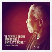 It always seems impossible until it\'s done